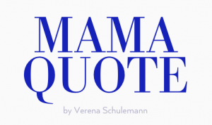 Logo Mama Quote by Verena Schulemann