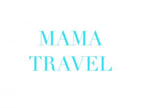 MAMA TRAVEL